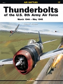 17 - Thunderbolts of the U.S. 8th Army Air Force March 1945 – May