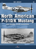 03 - North American P-51 D/K Mustang and Cavalier F-51D conversion